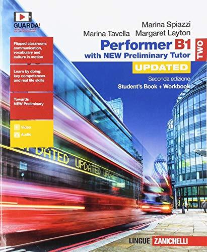 9788808367167: Performer B1. Updated with new preliminary tutor. Per le Scuole superiori. Con espansione online: 2