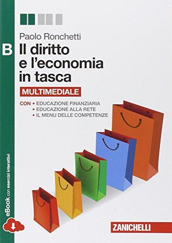 9788808401359: Il diritto e l'economia in tasca. Vol. B. Con e-book. Con espansione online. Per le Scuole superiori