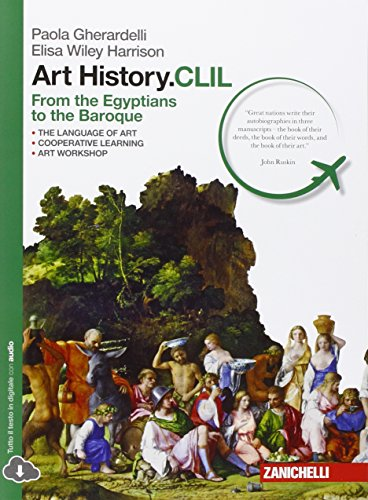 9788808401533: Art history.CLIL. From Egyptians to Baroque. Con e-book. Con espansione online. Per le Scuole superiori