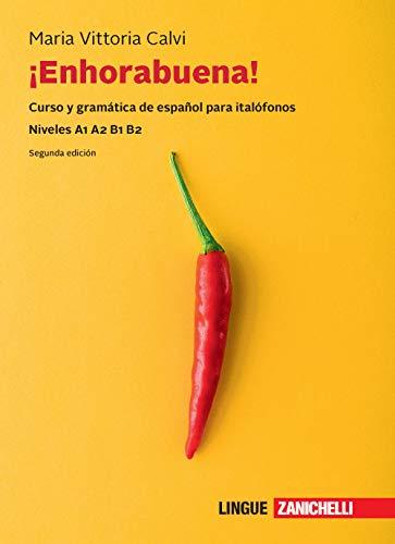 9788808420527: Enhorabuena! Curso y gramática de español para italófonos. Niveles B1 B2. Con e-book