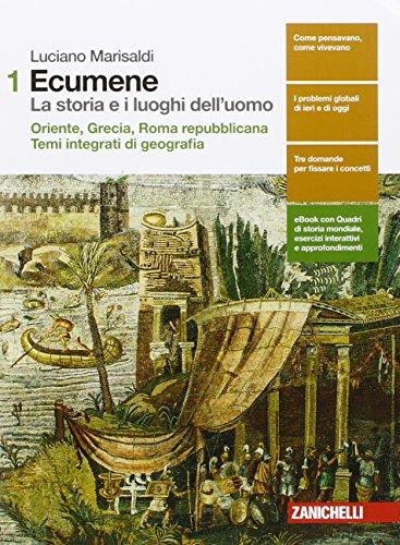 9788808420855: Ecumene. La storia e i luoghi dell'uomo. Per le Scuole superiori. Con Contenuto digitale (fornito elettronicamente): 1