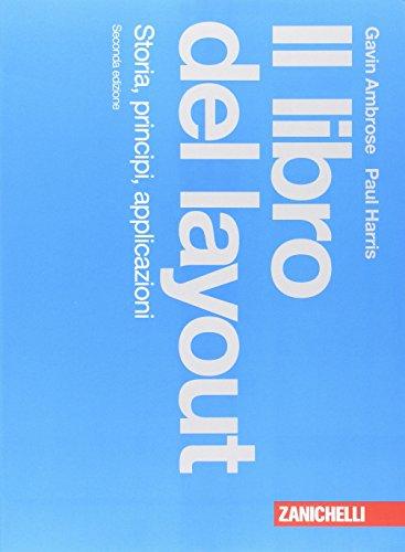 9788808421302: Il libro del layout. Storia, principi, applicazioni