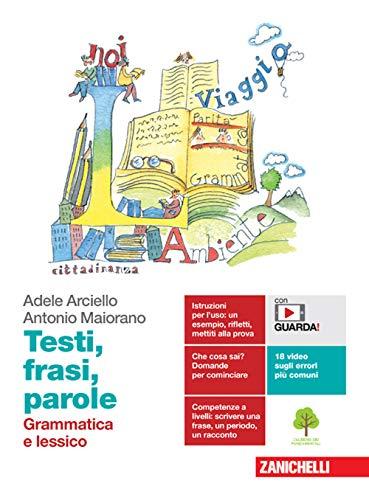 9788808434456: Testi, frasi, parole. Grammatica e lessico-Comunicazione, testi, cittadinanza. Per le Scuole superiori. Con e-book. Con espansione online