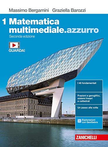 9788808442659: Matematica multimediale.azzurro. Per le Scuole superiori. Con e-book. Con espansione online (Vol. 1)