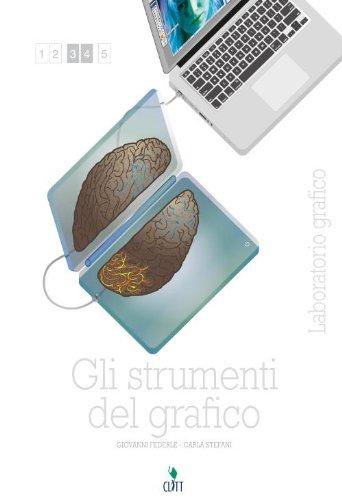 9788808444844: Gli strumenti del grafico. Laboratorio grafico. Per le Scuole superiori. Con e-book. Con espansione online