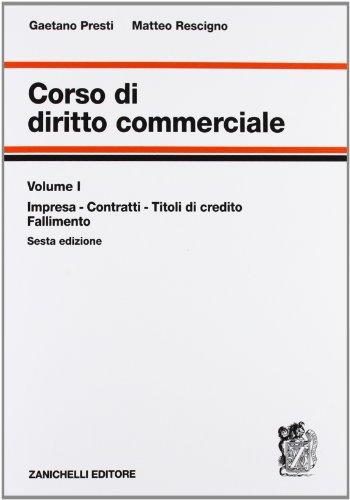 Diritto commerciale: Presti, Gaetano/ Rescigno,
