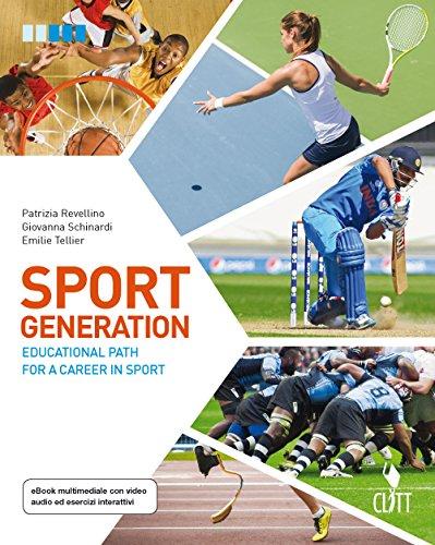 9788808520920: Sport generation. Educational path for a career in sport. Per le Scuole superiori. Con aggiornamento online [Lingua inglese]