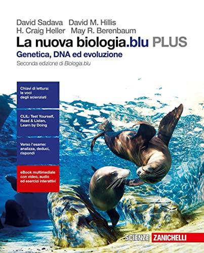 9788808537751: La nuova biologia.blu. Genetica, DNA, ed evoluzione PLUS. Per le Scuole superiori. Con e-book. Con espansione online