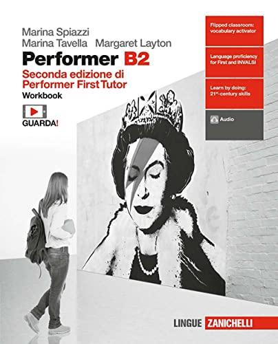 9788808602480: Performer B2. Workbook. Per le Scuole superiori. Con Contenuto digitale (fornito elettronicamente) [Lingua inglese]