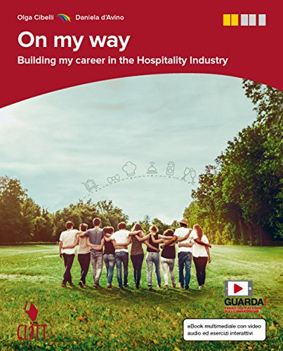 9788808620927: On my way. Building my career in the hospitality industry. Per le Scuole superiori. Con e-book [Lingua inglese]