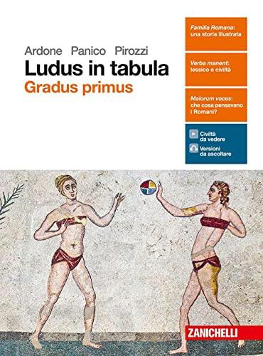 9788808621221: Ludus in tabula. Gradus primus. Per le Scuole superiori. Con aggiornamento online