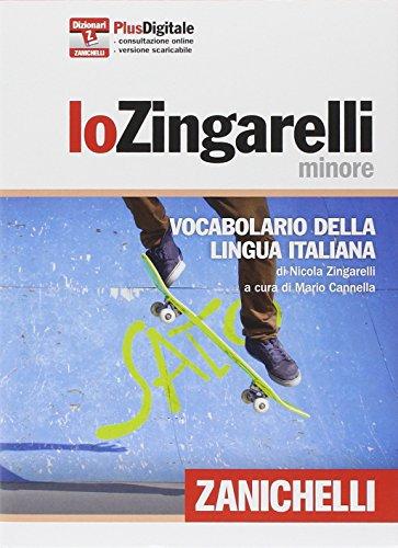 9788808635235: Lo Zingarelli minore. Vocabolario della lingua italiana. Con aggiornamento online (I dizionari minori)