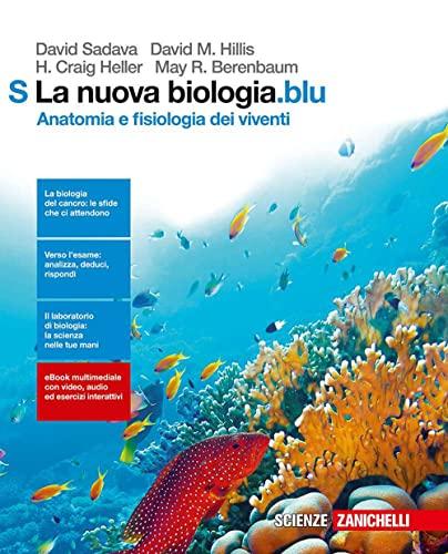 9788808637734: La nuova biologia.blu. Anatomia e fisiologia dei ...
