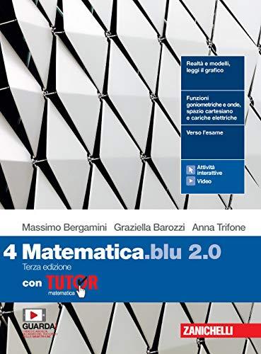 9788808647245: Matematica blu 2.0. Con Tutor. Per le Scuole superiori. Con e-book. Con espansione online: 4