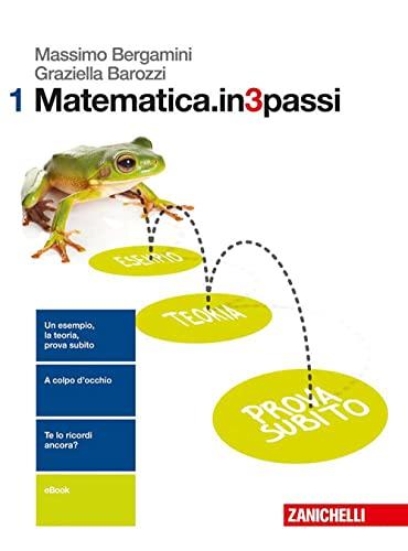 9788808720931: Matematica.in3passi. Per le Scuole superiori. Con aggiornamento online: 1