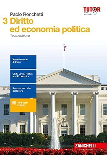 9788808725721: Diritto ed economia politica. Per le Scuole superiori. Con aggiornamento online: 3
