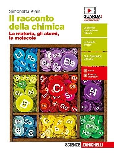 9788808730039: Il racconto della chimica. La materia, gli atomi, le molecole. Per le Scuole superiori. Con Contenuto digitale (fornito elettronicamente)