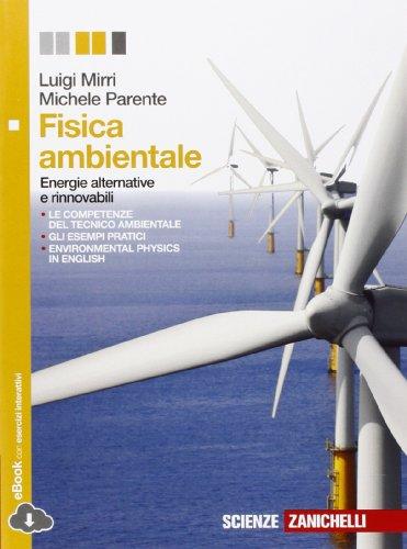 9788808769688: Fisica ambientale. Per le Scuole superiori. Con e-book. Con espansione online