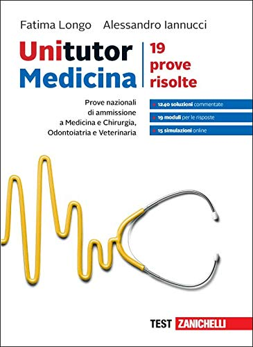 9788808793294: Unitutor Medicina. Prove nazionali di ammissione per Medicina e chirurgia, Odontoiatria e Veterinaria. 19 prove risolte. Con Contenuto digitale per accesso on line: aggiornamento online