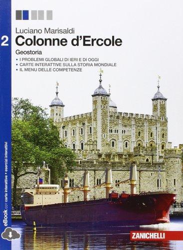 9788808801272: Colonne d'Ercole. Geostoria. Per le Scuole superiori. Con e-book. Con espansione online (Vol. 2)