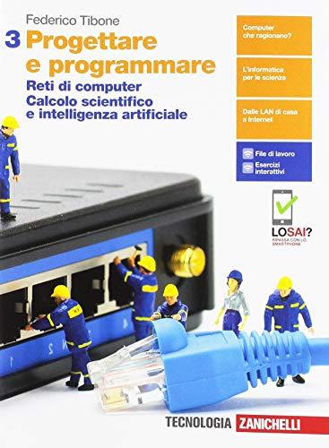 9788808816474: Progettare e programmare. Per le Scuole superiori. Con e-book. Con espansione online: 3