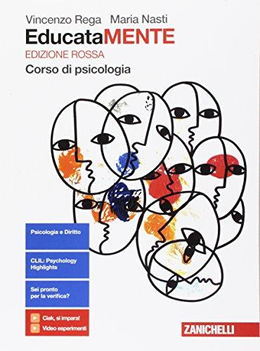 9788808818706: EducataMENTE. Corso di psicologia. Ediz. rossa. Per il biennio delle Scuole superiori. Con aggiornamento online