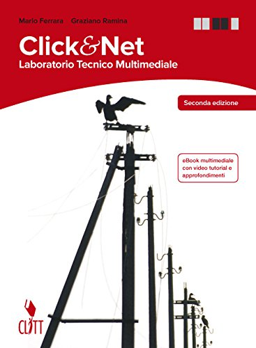 9788808820679: Clik & net. Laboratorio tecnico multimediale. Per la 3ª e 4ª classe delle Scuole superiori. Con espansione online