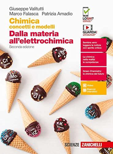 9788808820747: Chimica: concetti e modelli. Dalla materia all'elettrochimica. Per le Scuole superiori. Con Contenuto digitale (fornito elettronicamente)