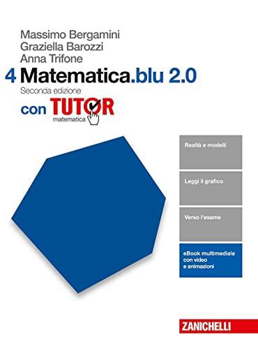 9788808833389: Matematica.blu 2.0. Tutor. Per le Scuole superiori. Con aggiornamento online: 4