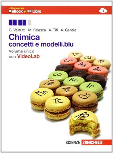 9788808835475: Chimica. Conceti e modelli.blu. Per le Scuole superiori. Con e-book