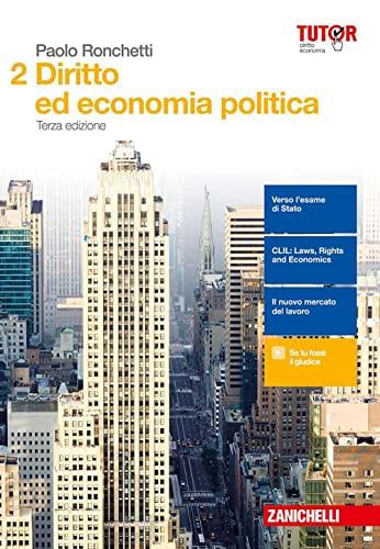 9788808852281: Diritto ed economia politica. Per le Scuole superiori. Con aggiornamento online (Vol. 2)