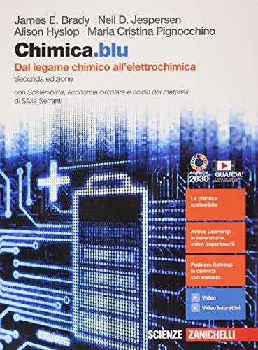 9788808854650: Chimica.blu. Dal legame chimico all'elettrochimica. Con Sostenibilità, economia circolare e riciclo dei materiali. Per le Scuole superiori. Con e-book. Con espansione online