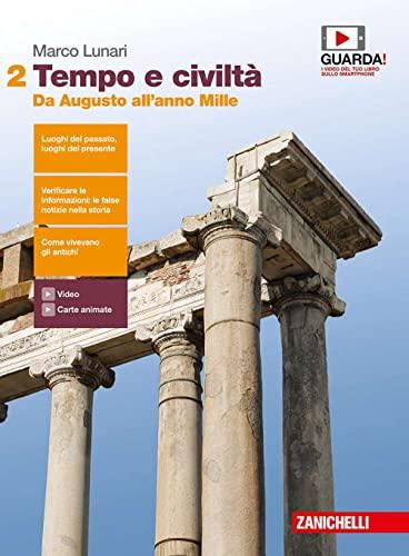 9788808857293: Tempo e civiltà. Per le Scuole superiori. Con Contenuto digitale (fornito elettronicamente). Da Augusto all'anno Mille (Vol. 2)