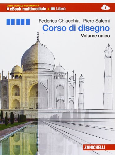 9788808900623: Corso di disegno. Multimediale. Per le Scuole superiori. Con e-book. Con espansione online