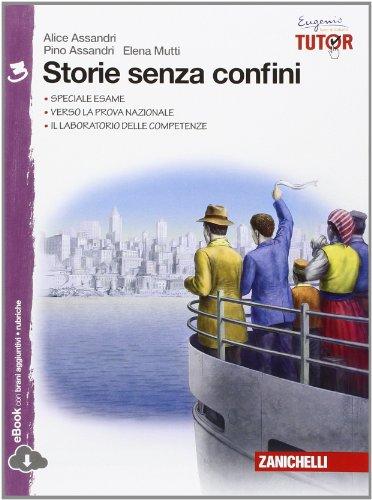 9788808901033: Storie senza confini. Per la Scuola media. Con e-book. Con espansione online: 3