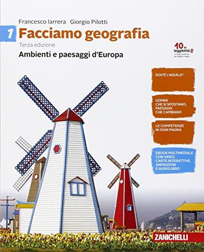 9788808901491: Facciamo geografia. Per la Scuola media. Con e-book. Con espansione online. Ambienti e paesaggi d'Europa (Vol. 1)