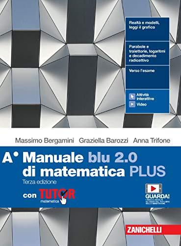 9788808927293: Manuale blu 2.0 di matematica. Ediz. PLUS. Con Tutor. Per le Scuole superiori. Con e-book. Con espansione online