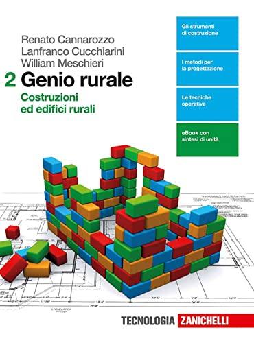 9788808937766: Genio rurale. Per le Scuole superiori. Con e-book. Con espansione online. Costruzioni ed edifici rurali (Vol. 2)