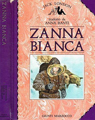 9788809001183: Zanna Bianca