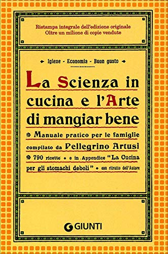 Pellegrino Artusi Scienza Cucina Larte Mangiar Abebooks