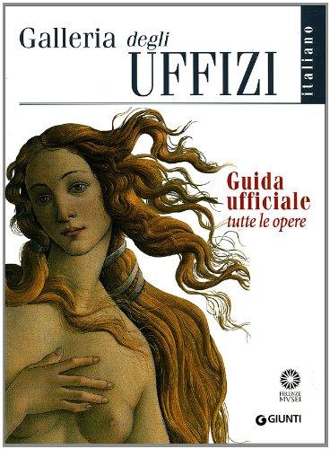 9788809014862: Galleria degli Uffizi. Guida ufficiale. Tutte le opere