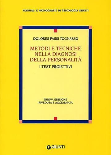 9788809015753: Metodi e tecniche nella diagnosi della personalità. I test proiettivi (Italian Edition)