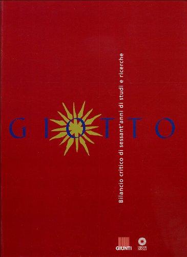 Giotto : Bilancio critico di sessant'anni di studi e ricerche: Angelo Tartuferi