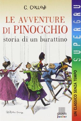Le avventure di Pinocchio. Storia di un: Carlo Collodi