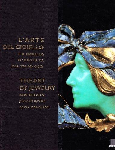 9788809019072: L'arte del gioiello e il gioiello d'artista dal '900 ad oggi. Catalogo della mostra (Firenze)