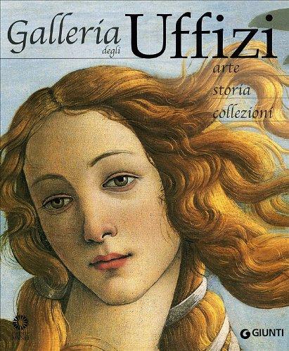 9788809019430: Galleria degli Uffizi: Arte, storia, collezioni