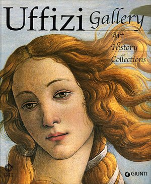9788809019447: Uffizi Gallery: Art, History, Collections