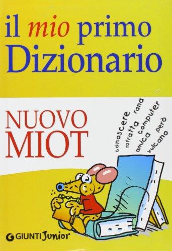 9788809021556: Il mio primo dizionario. Nuovo MIOT