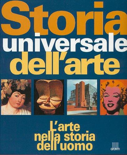 Storia universale dell'arte. L'arte nella storia dell'uomo: Mary Hollingsworth