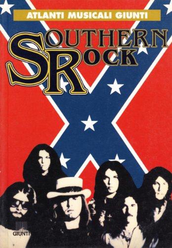 9788809022584: Southern rock (Atlanti musicali Giunti)